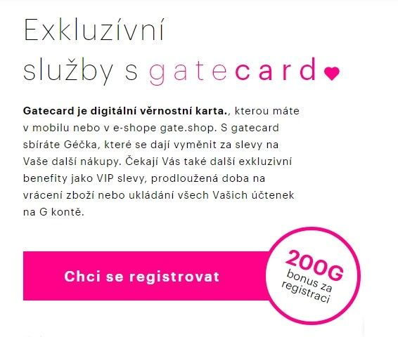 Prostřednictvím Gatecard zákazník sbírá géčka, neboli jednoduše body za nákupy v prodejnách a na e-shopu.