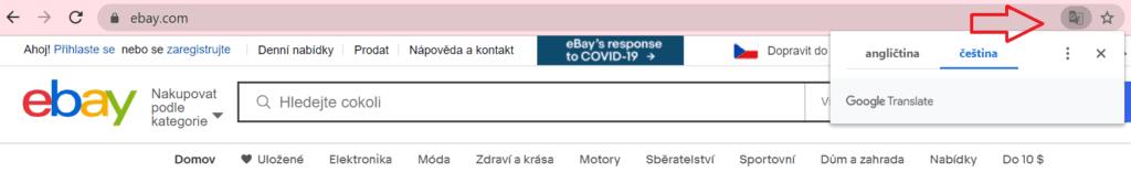 Uživatelé Google Chrome nastaví eBay do češtiny například pomocí ikonky Google překladače, která se nachází v adresním řádku.